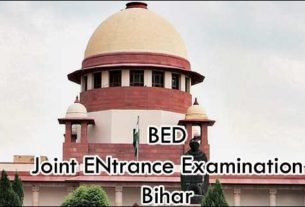 Supreme Court stayed the order of Patna HC to conduct JEE of BEd in Bihar