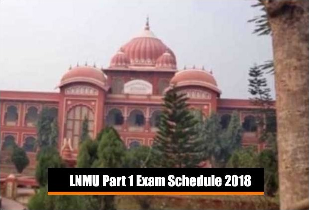 LNMU announces June examination 2018 schedule Part 1